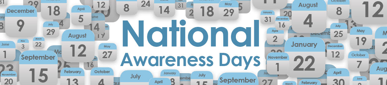 National Awareness Days